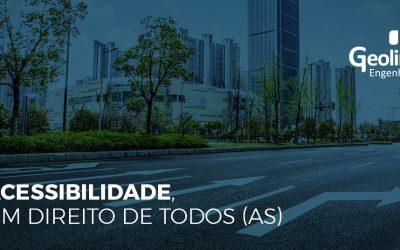 ACESSIBILIDADE, UM DIREITO DE TODOS (AS)