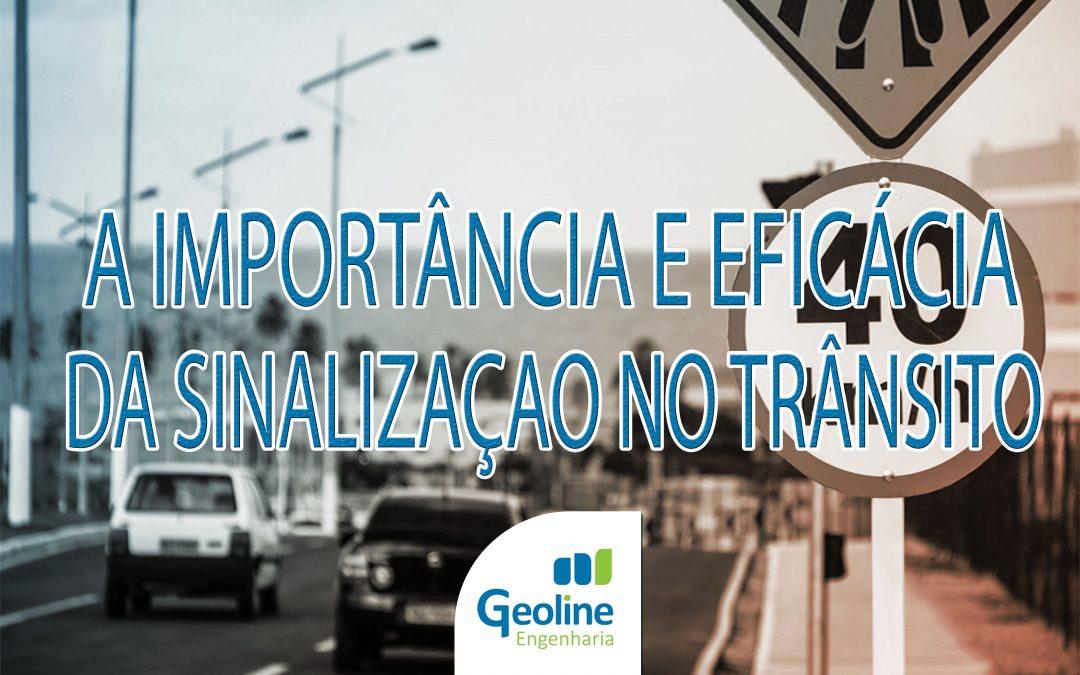 A importância e eficácia da sinalização no trânsito
