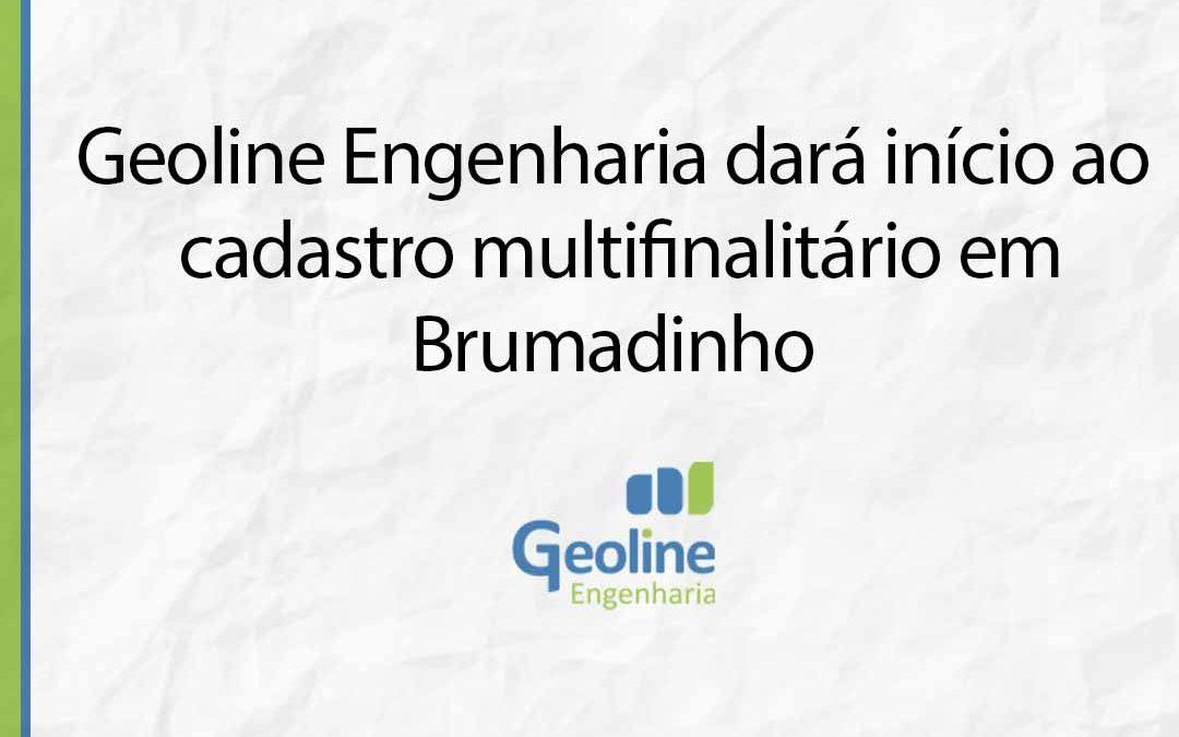 Geoline Engenharia dará início ao cadastro multifinalitário em Brumadinho